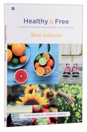Healthy and Free Paperback