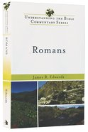 Romans (Understanding The Bible Commentary Series) Paperback