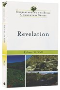 Revelation (Understanding The Bible Commentary Series) Paperback