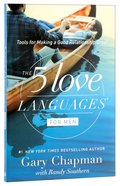 The 5 Love Languages For Men: Tools For Making a Good Relationship Last Paperback