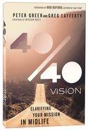 40/40 Vision Paperback