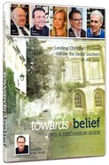 Towards Belief (2 Dvds) (Includes Discussion Guide) Pack