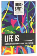 Life is      . Paperback