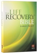 NLT Life Recovery Bible Large Print (Black Letter Edition) Paperback