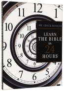 Learn the Bible in 24 Hours (Repackaged)