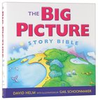 The Big Picture Story Bible Hardback