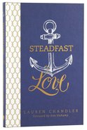 Steadfast Love Hardback