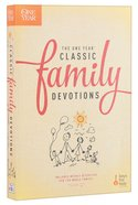 The One Year Classic Family Devotions Paperback