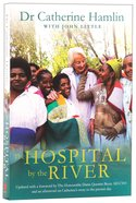 The Hospital By the River Paperback