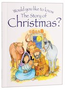 The Story of Christmas? (Would You Like To Know... Series) Paperback