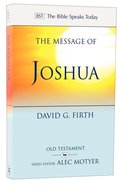 Message of Joshua: Promise and People (Bible Speaks Today Series) Paperback