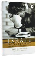 Israel, God's Servant Paperback