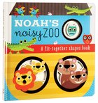 Noah's Noisy Zoo Board Book