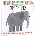 Opposites (God's Little One's Series) Padded Board Book