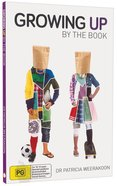 Growing Up By the Book Paperback