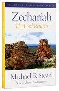 Rtbt: Zechariah - the Lord Returns