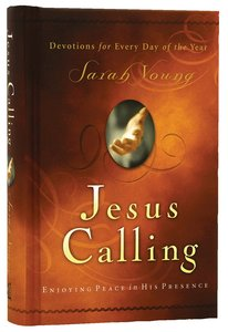 Jesus Calling: Seeking Peace in His Presence
