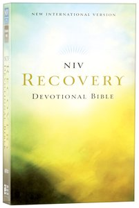 NIV Recovery Devotional Bible (Black Letter Edition)