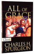 All of Grace (Pure Gold Classics Series) Paperback