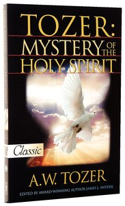 Mystery of the Holy Spirit (Pure Gold Classics Series)