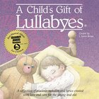 A Child's Gift of Lullabies CD