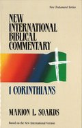 Nibc NT #07: 1 Corinthians (#07 in New International Biblical Commentary New Testament Series)