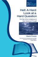 Hell (Paternoster Biblical & Theological Monographs Series)