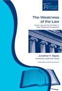 The Weakness of the Law (Paternoster Biblical & Theological Monographs Series) Paperback