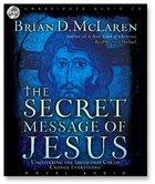 The Secret Message of Jesus CD