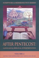 After Pentecost (Scripture & Hermeneutics Series) (#02 in Scripture And Hermeneutics Series)