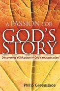 A Passion For God's Story Paperback