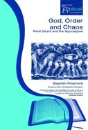 God, Order and Chaos (Paternoster Biblical & Theological Monographs Series) Paperback