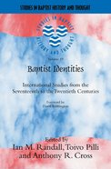 Baptist Identities (Studies In Baptist History And Thought Series) Paperback
