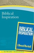 Biblical Inspiration Paperback