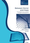 Between Horror and Hope (Paternoster Biblical & Theological Monographs Series)