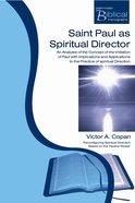 Saint Paul as Spiritual Director (Paternoster Biblical Monographs Series) Paperback