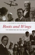 Roots and Wings Paperback