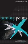Turning Points: Is There Meaning to Life? Paperback