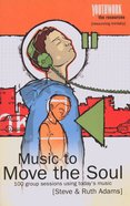 Music to Move the Soul (Youthwork: The Resources Series) Paperback