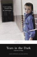 Tears in the Dark Paperback