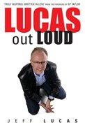 Lucas Out Loud