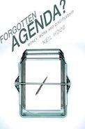 Forgotten Agenda? Paperback