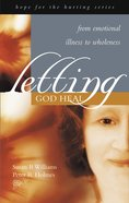 Hope For the Hurting: Letting God Heal Paperback