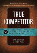 True Competitor Paperback