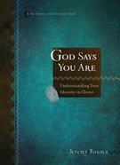 God Says You Are Hardback