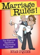 Marriage Rules! Hardback