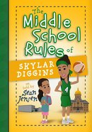 The Middle School Rules of Skylar Diggins Hardback