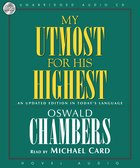 My Utmost For His Highest (Unabridged, 11 Cds) CD