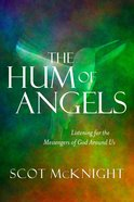 The Hum of Angels Hardback