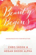 Beauty Begins Paperback